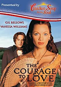 The Courage to Love - Chicken Soup Version