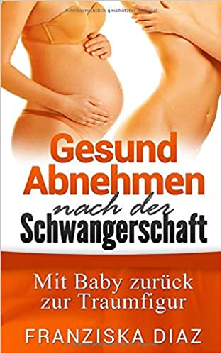 gesund abnehmen in der schwangerschaft