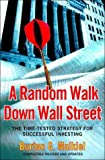 img - for A Random Walk Down Wall Street: The Time-Tested Strategy for Successful Investing by Burton G Malkiel (13-Feb-2004) Paperback book / textbook / text book