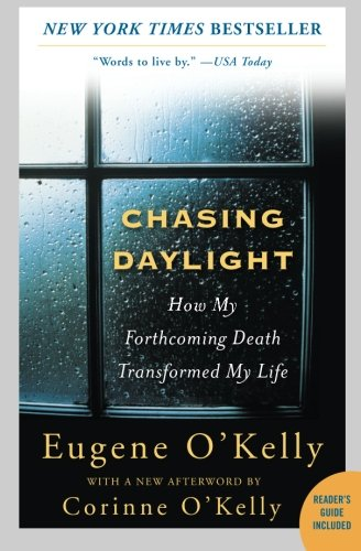 !B.e.s.t Chasing Daylight: How My Forthcoming Death Transformed My Life D.O.C