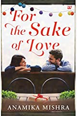 For the Sake of Love Kindle Edition