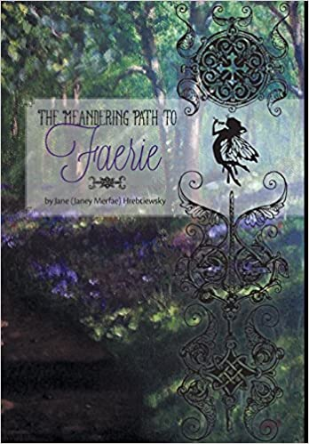 The Meandering Path to Faerie