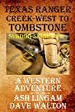 img - for Texas Ranger Creek - West to Tombstone: A Western Adventure (Sundog Series) (Volume 6) book / textbook / text book