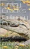 zebra slow cooker - Crazy Crock's Culinary Cuisine: