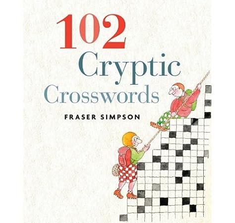 102 Cryptic Crosswords Mensa Simpson Fraser 9781402754890 Amazon Com Books