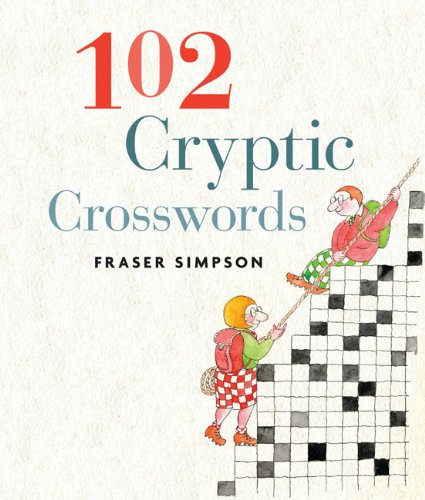 102 cryptic crosswords mensa fraser simpson 9781402754890 102 cryptic crosswords mensa fraser simpson 9781402754890 amazon books malvernweather Image collections