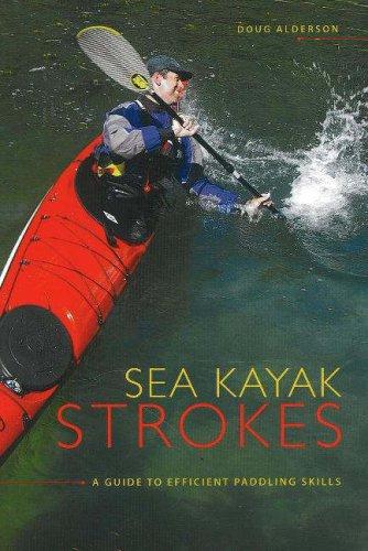 Sea Kayak Strokes: A Guide to Efficient Paddling Skills (Paddling Guide Canada)