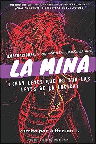 Amazon.com: La Mina o (Hay leyes que no son las leyes de la ...