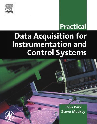 Practical Data Acquisition for Instrumentation and Control Systems (IDC Technology (Paperback))