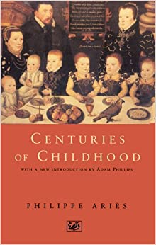 centuries of childhood by philippe aries essay Philippe ari s ( french: 21 july 1914 - 8 february 1984) (1960), which was translated into english as centuries of childhood (1962) this book is pre-eminent in the h express yourself organize your knowledge expand your mind.