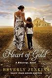 Heart of Gold: A Blessings Novel