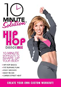 10 Minute Solution: Hip Hop Dance Mix by Starz / Anchor Bay
