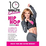 10 Minute Solution: Hip Hop Dance Mix