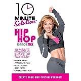 10 Minute Solution Hip Hop Dance Mix