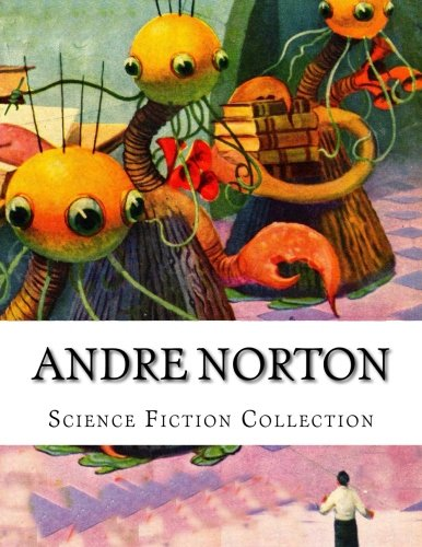 Andre Norton, Science Fiction Collection PDF