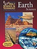 Earth Science, Grade 7, RINEHART AND WINSTON HOLT, 0030519535