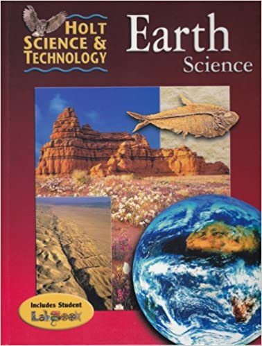Holt Science & Technology: Student Edition Earth Science 2001 ...