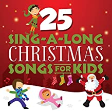 25 Sing-A-Long Christmas Songs for Kids
