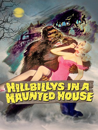 Old Haunted House - Hillbillys In A Haunted House