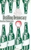 Distilling Democracy: Alcohol Education in America's Public Schools, 1880-1925