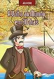 Júlio Verne: A volta ao mundo em 80 dias