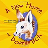 A New Home for Dominick (Dominick the Donkey) (Volume 1)
