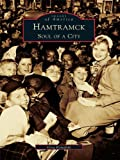 Hamtramck: Soul of a City by Greg Kowalski front cover