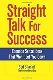 Straight Talk for Success, Bud Bilanich, 0963828096