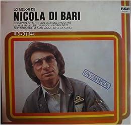 Antiguo Vinilo - Old Vinyl : LO MEJOR DE NICOLA DI BARI: Amazon.es ...