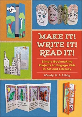 Amazon Com Make It Write It Read It Simple Bookmaking Projects