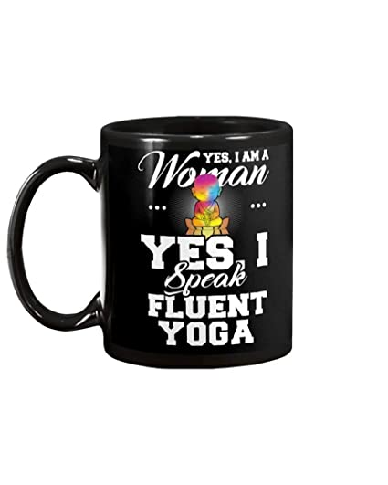 Amazon.com: Funny Yoga Gifts Yes, I Am A Woman Yes I Speak ...
