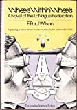 Wheels Within Wheels: A Novel of the Language Federation. Doubleday Science Fiction (176P)