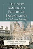 The New American Poetry of Engagement, Ann Keniston, Jeffrey Gray, 0786464674