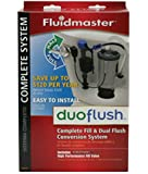DUOFLUSH COMPLETE SYSTEM by FLUIDMASTER MfrPartNo 550DFRK-3