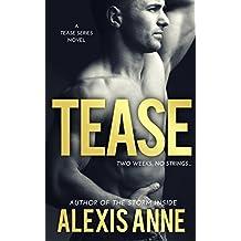 Tease: Tease Series Book 1 (The Tease Series)
