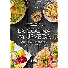 La cocina ayurveda (Cocina para todos)