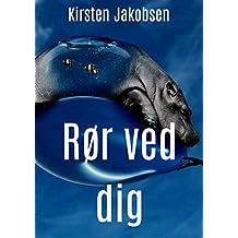 Rør ved dig (Danish Edition)