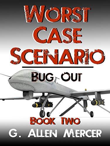 Two Bugs - Worst Case Scenario - Book 2: Bug Out