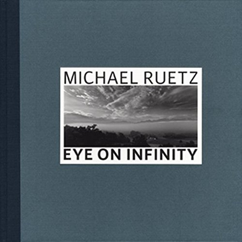 Michael Ruetz: Eye on Infinity pdf