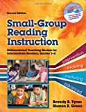 Small-Group Reading Instruction, Beverly B. Tyner and Sharon E. Green, 0872078434