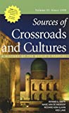 img - for 2: Sources of Crossroads and Cultures, Volume II: Since 1300: A History of the World's Peoples book / textbook / text book