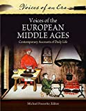 Voices of the European Middle Ages: Contemporary Accounts of Daily Life (Hardcover) [Pre-order 31-10-2022]