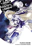 Is It Wrong to Try to Pick Up Girls in a Dungeon?, Vol. 3 - light novel