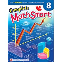 Complete MathSmart 8: Canadian Curriculum Math Workbook for Grade 8