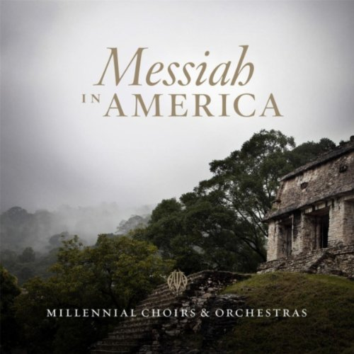Messiah in America: IV. And Their Hearts Were Swollen With Joy (Alto) (The Joy Of The Gospel In America)