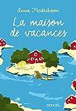 vignette de 'La maison de vacances (Anna Fredriksson)'