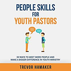 People Skills for Youth Pastors