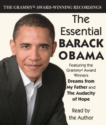 The Essential Barack Obama: The Grammy Award-Winning Recordings by Brand: Random House Audio