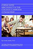 Coping with Misconduct in the College Classroom: A Practical Model