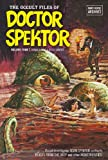 The Occult Files of Doctor Spektor Archives Volume 4